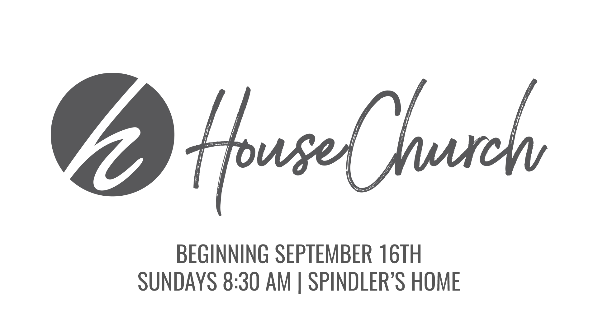 House Church Clayton Launch