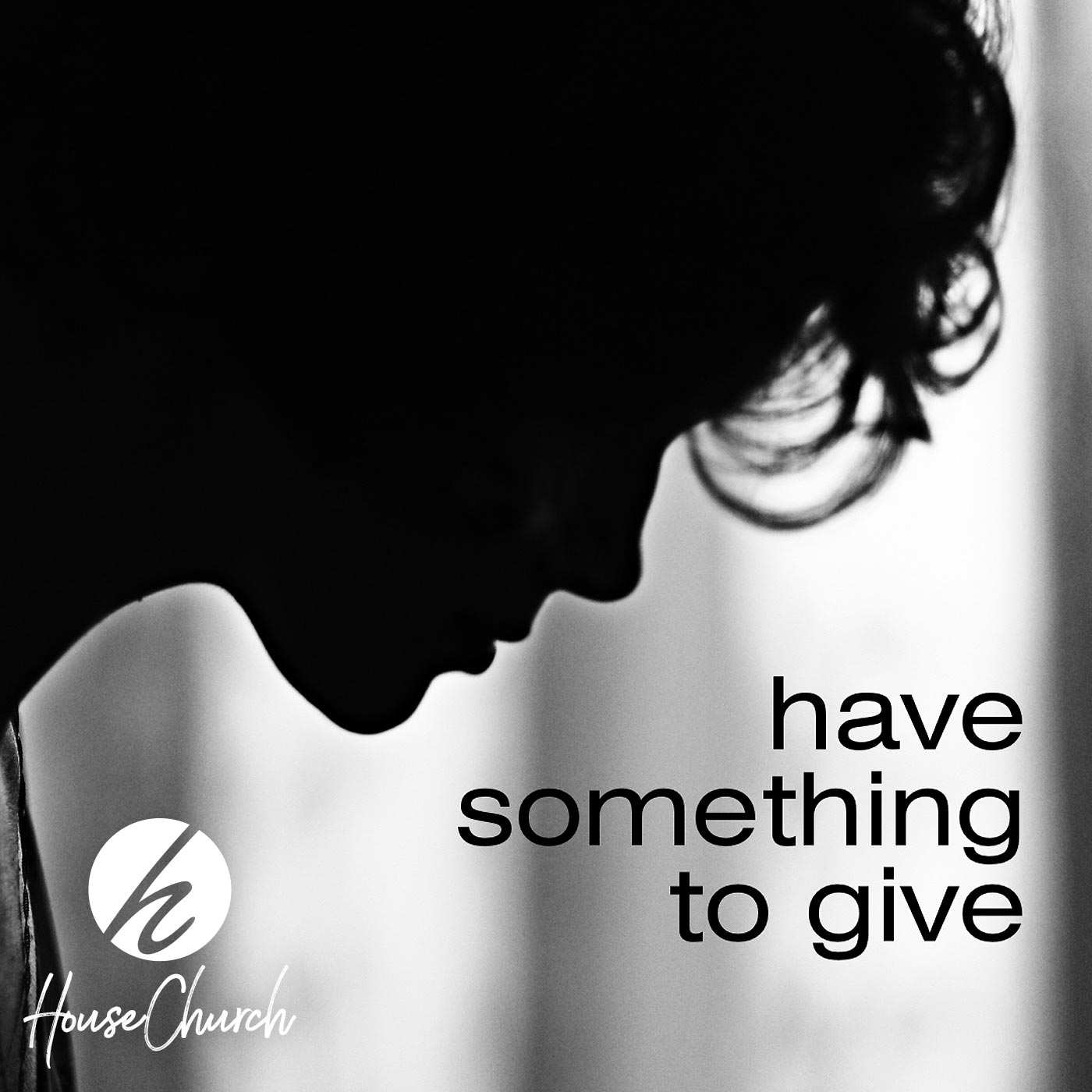 Have Something To Give