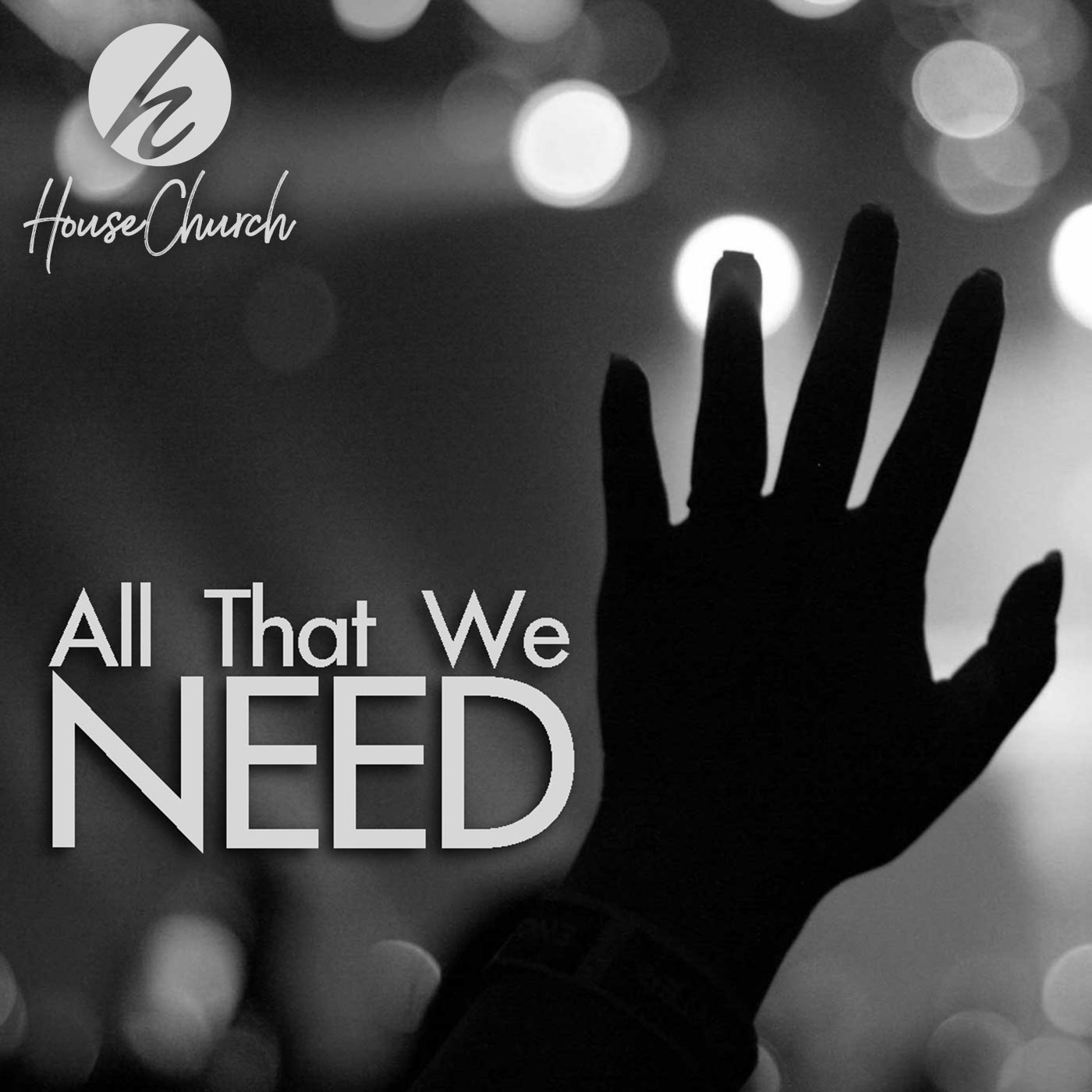 All That We Need – Part 1