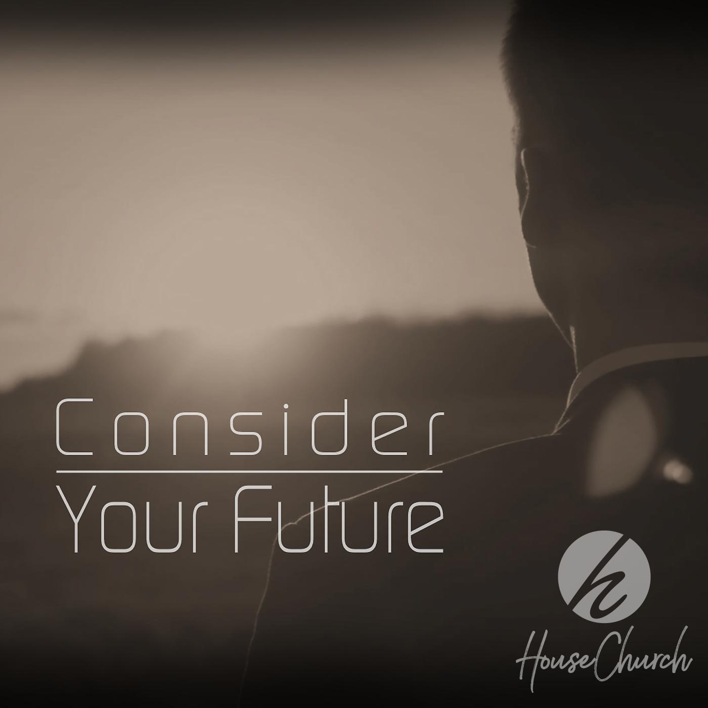 Consider Your Future