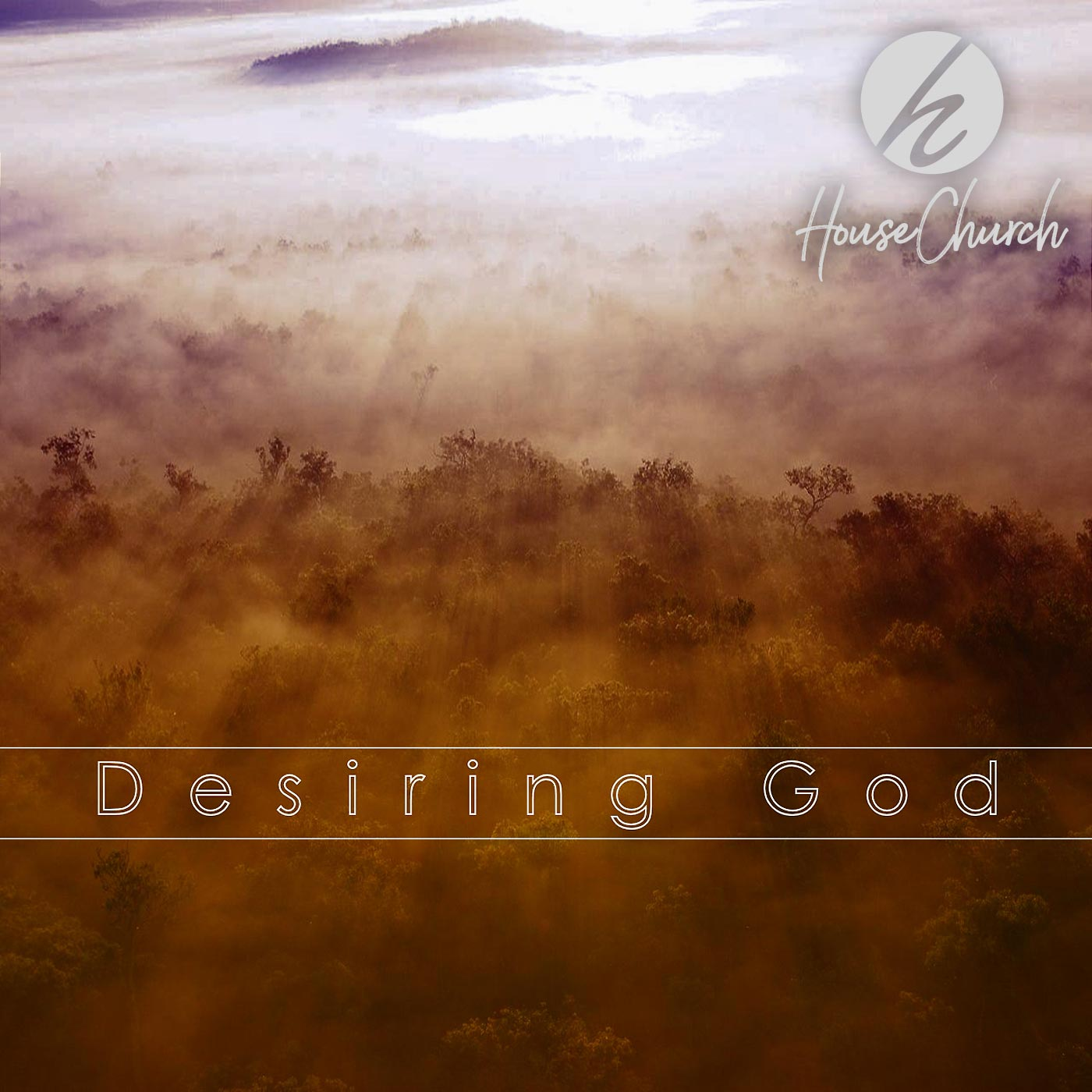 Desiring God – Part 1