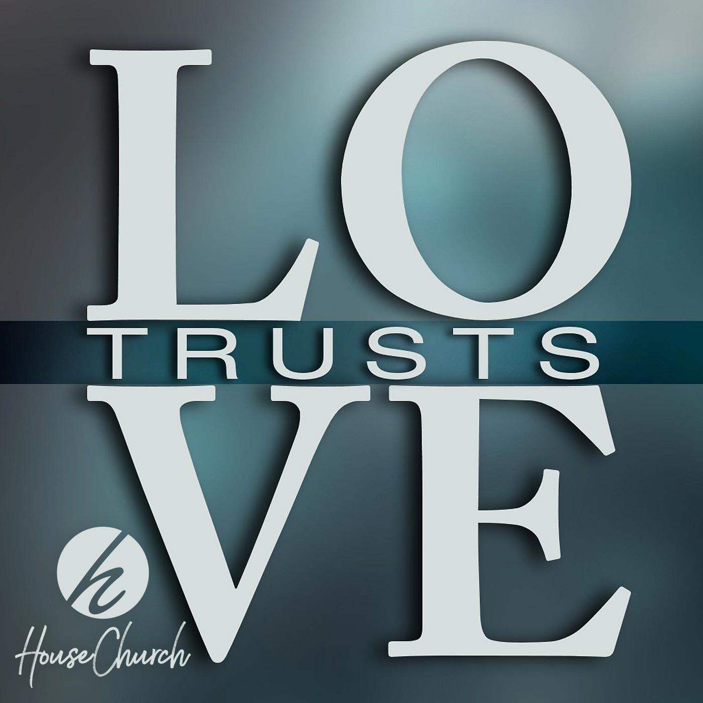 Love Trusts