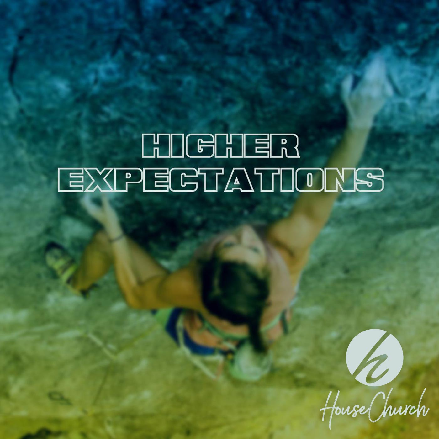Higher Expectations – Part 4